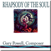 rhapsody of the soul gary powell composer